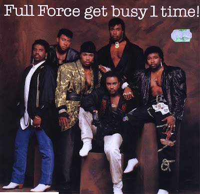 FULL FORCE-Get Busy 1 Time (1986)