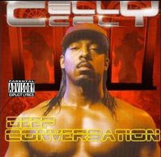 Celly Cel - Deep Conversation