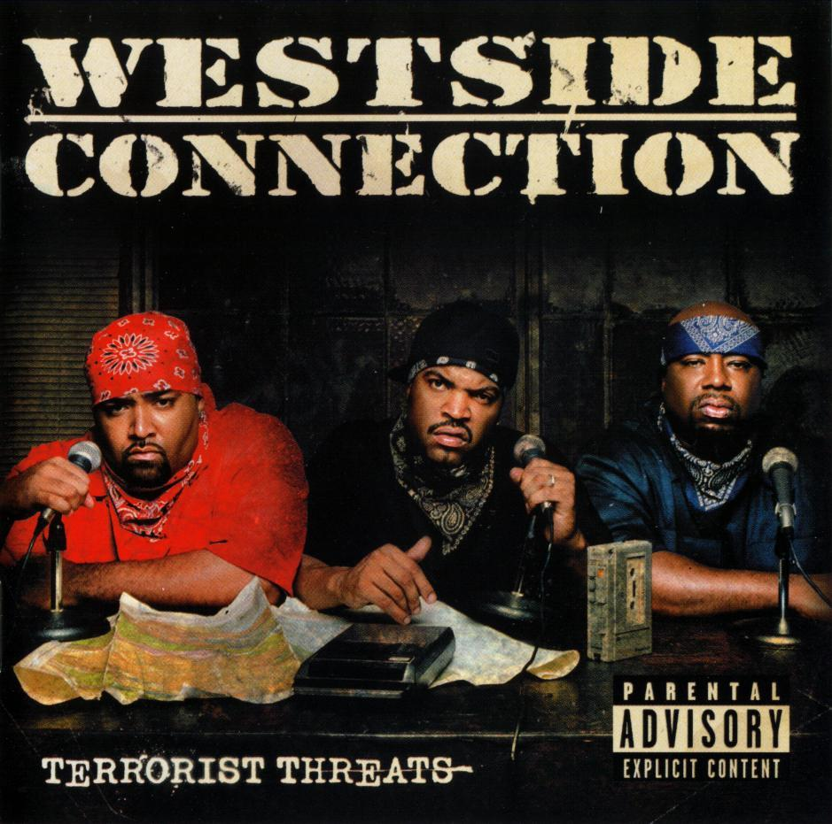 sonocran - Terrorist Threats - Westside Connection