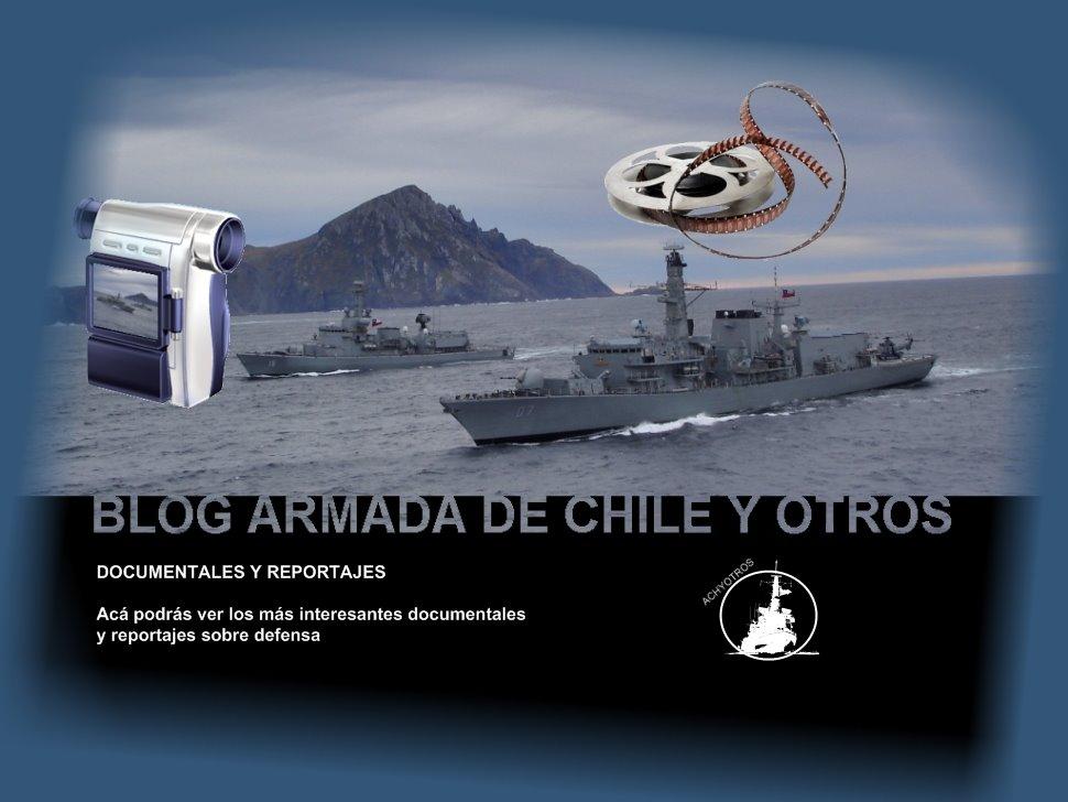 Armada de Chile y Otros: Documentales y Reportajes