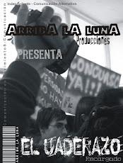 ArribA lA lunA Producciones presenta