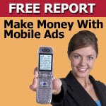 "Click here to get ""Mobile For Profit"" - Free!"