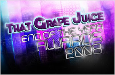 tgjawards That Grape Juice: End Of Year Awards 2008