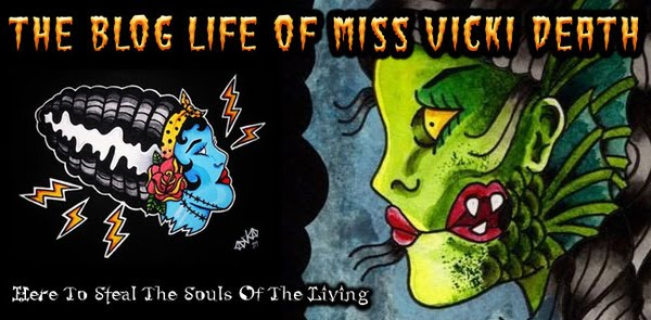 The Blog Life of Miss Vicki Death