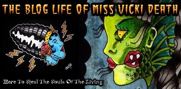 The Blog Life of Miss Vicki Death