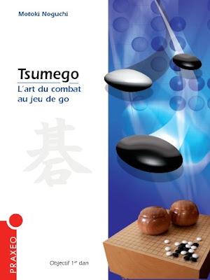 Tsumego. L'art du combat au jeu de Go - Motoki Noguchi Img_couv_Praxeo+tsumego+motoki+noguchi
