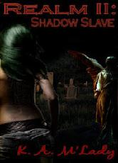 Realm - Bk II ~ Shadow Slave