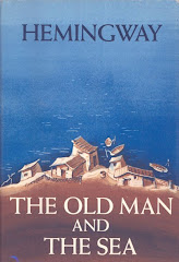 """The Old Fisherrman and the Sea"" by ERNEST HEMINGWAY"