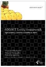 ADO.NET Entity Framework. Aplicaciones y servicios centrados en datos