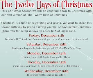 all chick fil a stores are participating in this but i just received an email from chick fil a in sugar land that has these 12 days of christmas list