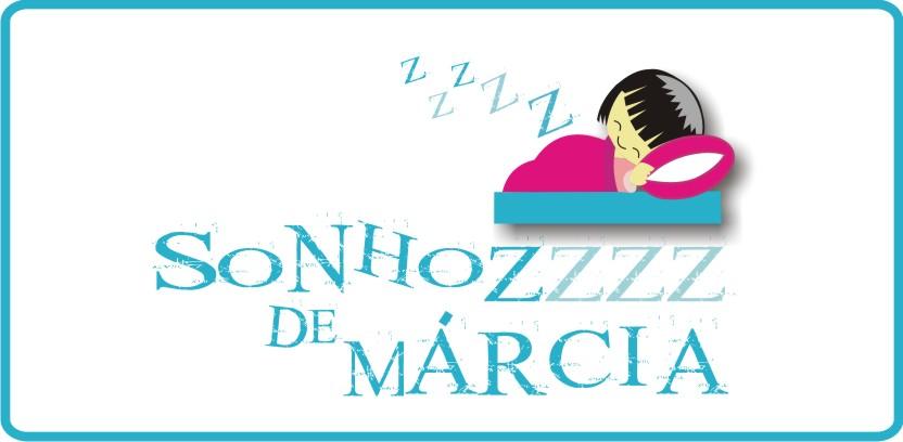 SONHOZZZZ DE MÁRCIA
