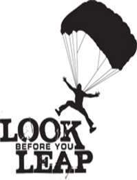 An Idiomatic Essay on Look before you leap
