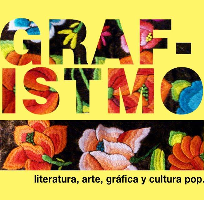 GRAFISTMO: literatura, arte, gráfica y cultura pop.