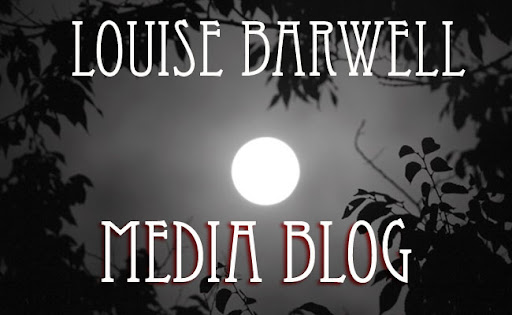 Louise Barwell's Media Blog