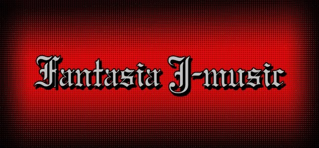 Fantasia J-music