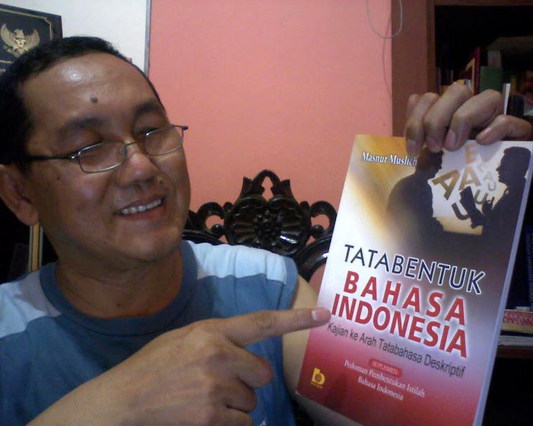 Tatabentuk Bahasa Indonesia: Kajian ke Arah Tatabahasa Deskriptif (Masnur Muslich, 2008)