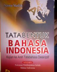 Tatabentuk Bahasa Indnesia: Kajian ke Arah Tatabahasa Deskriptif