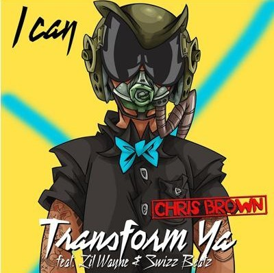 chris-brown-i-can-transform-ya-cover-art-. R&B star Chris Brown has released