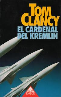 EL CARDENAL DEL KREMLIN, de Tom Clancy (Emecé)