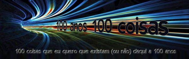 100 anos/100 coisas