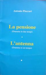 """""""La pensione e l'antenna"""""""