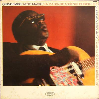 http://3.bp.blogspot.com/_OLoTxvHYJK0/SpN54IEZoeI/AAAAAAAAA-c/vLnwiWsQq5o/s400/arsenio-rodriguez-quindembo-afro-magic-epic-24072-front.JPG