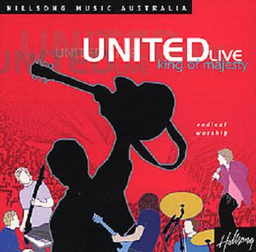 Hillsong United - King Of Majesty 2001