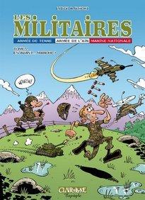 Les militaires, T.2