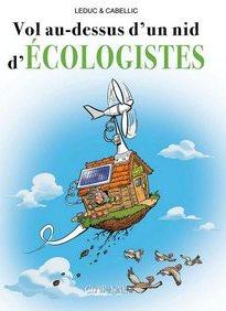 Vol au-dessus d'un nid d'écologistes