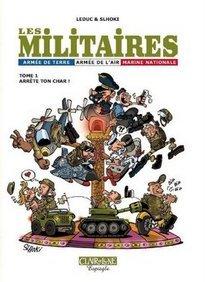 Les militaires, T.1