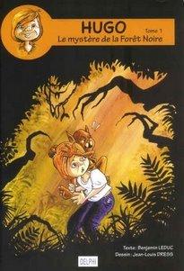 Hugo, le mystère de le forêt noire