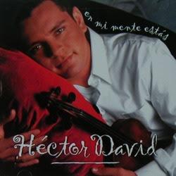 Héctor David - En Mi Mente Estas 2000