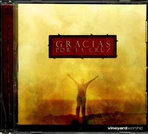 Vineyard - Espanha - Brenton Brown - Gracias por la Cruz 2006