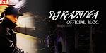 DJ KAZUYA OFFICIAL BLOG