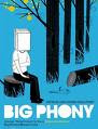 I love Big Phony!