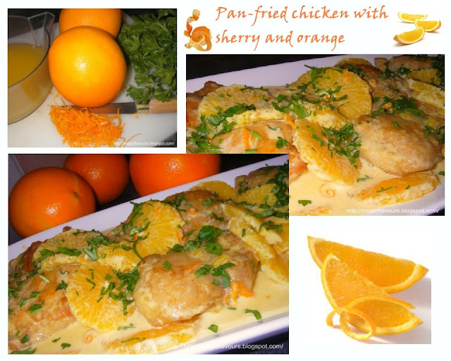 Magic Flavours: Pan-fried chicken with Sherry and orange ...