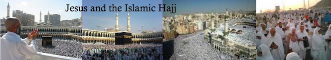 Jesus and the Islamic Hajj