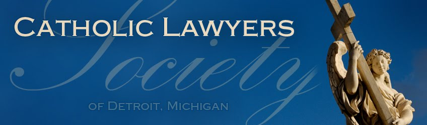 Catholic Lawyers Society of Detroit, Michigan