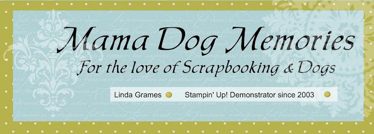 Mama Dog Memories
