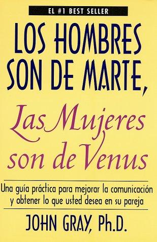 mujeres son de marte y los hombres son de venus: