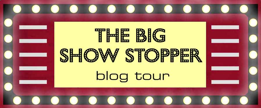 The Big Show Stopper Blog Tour