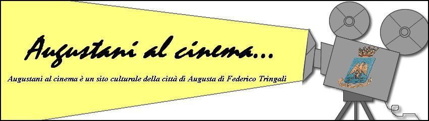 Augustani al cinema