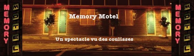 Memory Motel Le Spectacle