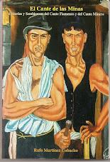 Edición Libro El Cante de las Minas - Criterios y Semblanzas del Cante Flamenco y del Cante Minero