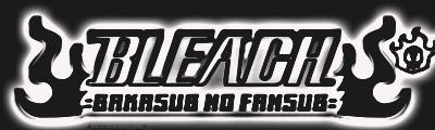 Foro del Fansub = BAKASUB NO FANSUB= - Portal 0logobleach+negro