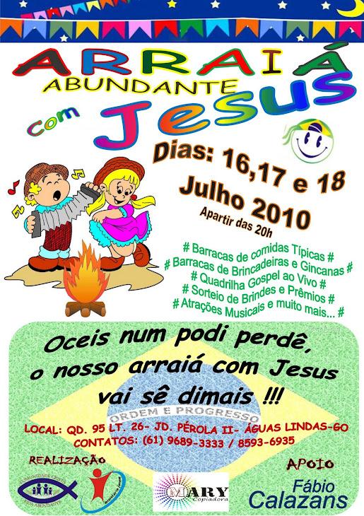 ARRAIÁ ABUNDANTE COM JESUS