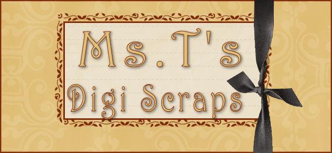 Ms. T's Digi Scraps