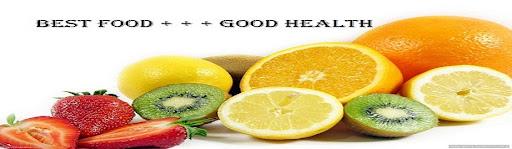 Best food + + + Good health