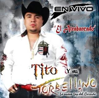 Tito y Su Torbellino - El Atrabancado En Vivo CD Album 2009