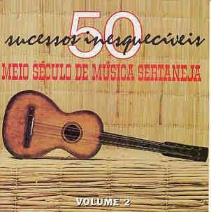 743213712024 Meio Seculo de Musica Sertaneja   Vol.1 e 2 (2003)
